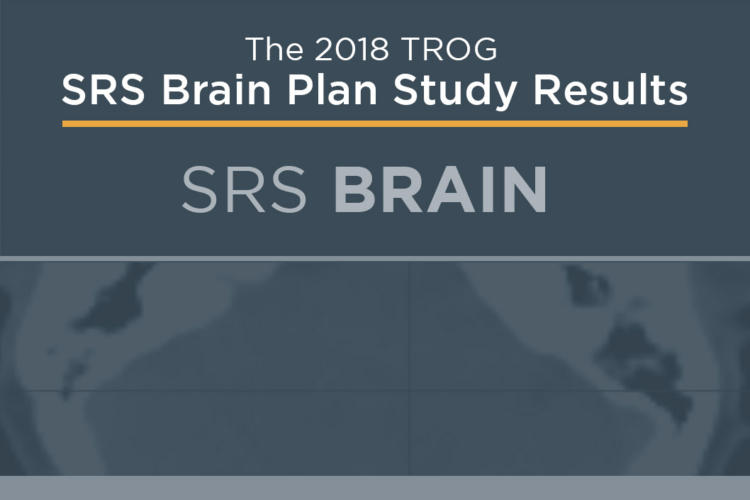 2018 TROG: SRS Brain Plan Study Results