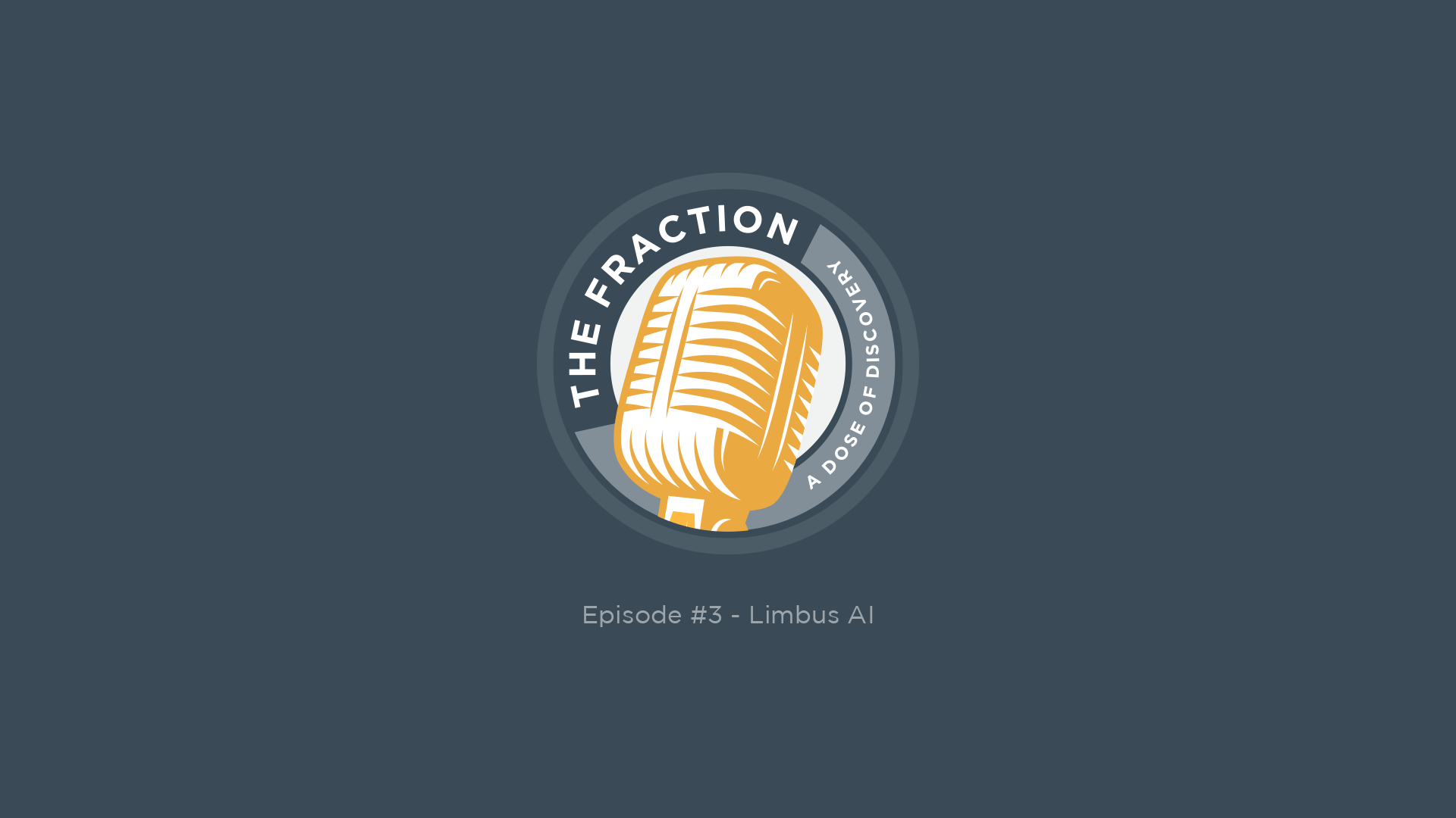 The Fraction Episode 3: Limbus AI